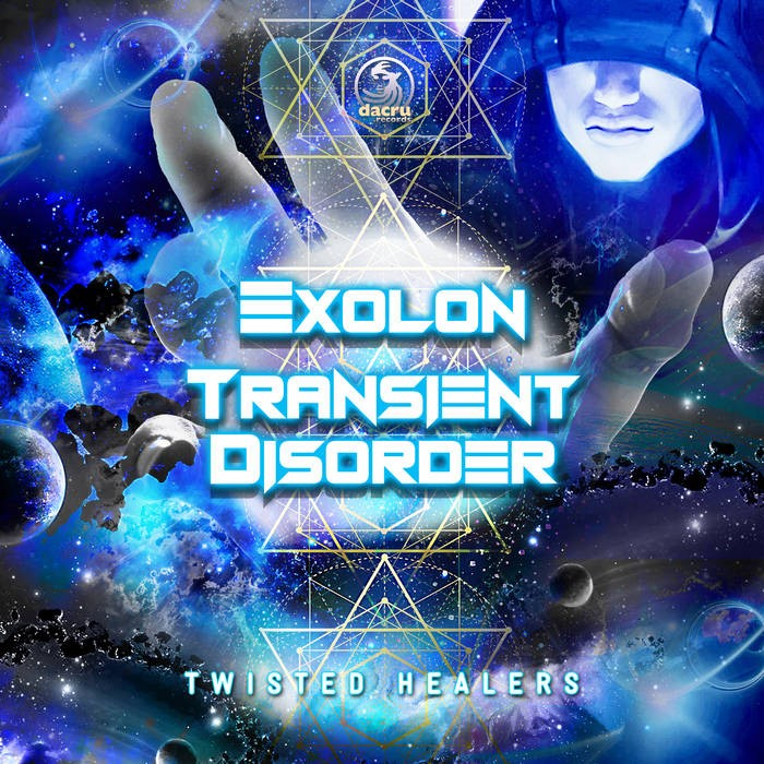 Dacru Records - EXOLON, TRANSIENT DISORDER - Twisted Healers