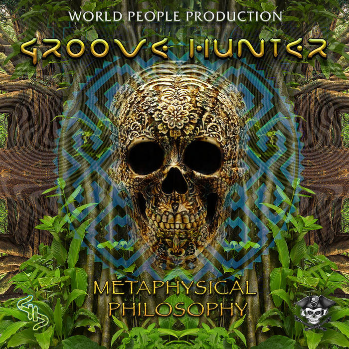 World People - GROOVE HUNTER - Metaphysical philosophy