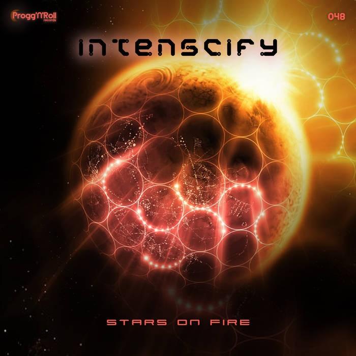 ProggNRoll Records - INTENSCIFY - Stars On Fire