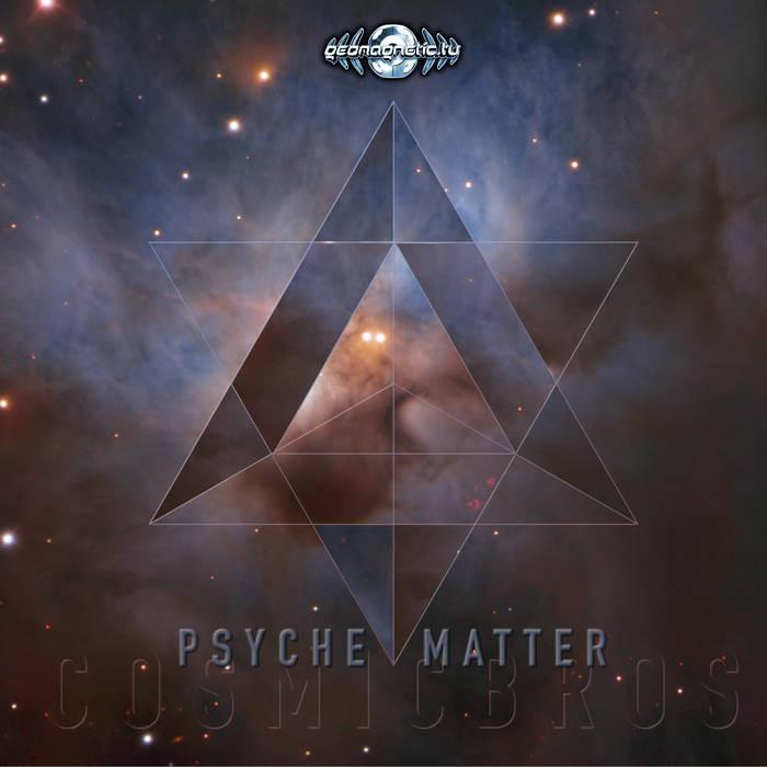 Geomagnetic.tv - COSMIC BROS - Psyche Matter