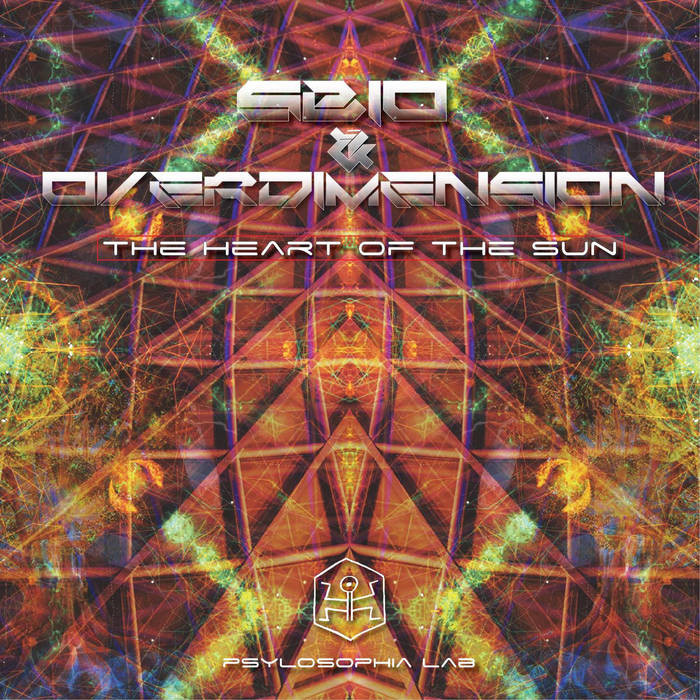 Psylosophia Lab - SBIO, OVERDIMENSION - The Heart of the Sun