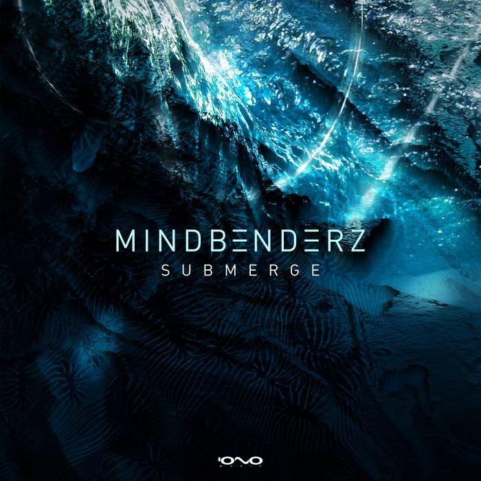 Iono Music - MINDBENDERZ - Submerge