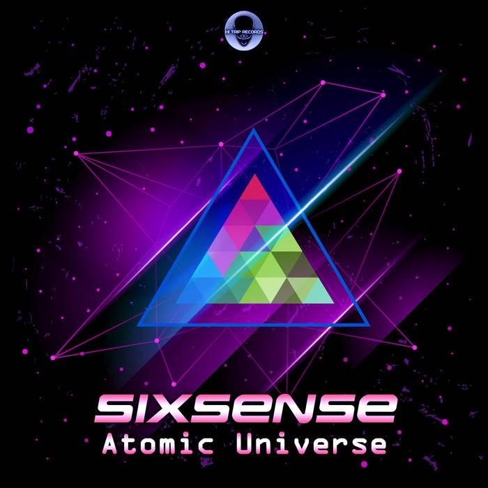 Hi-Trip Records - SIXSENSE - Atomic Universe