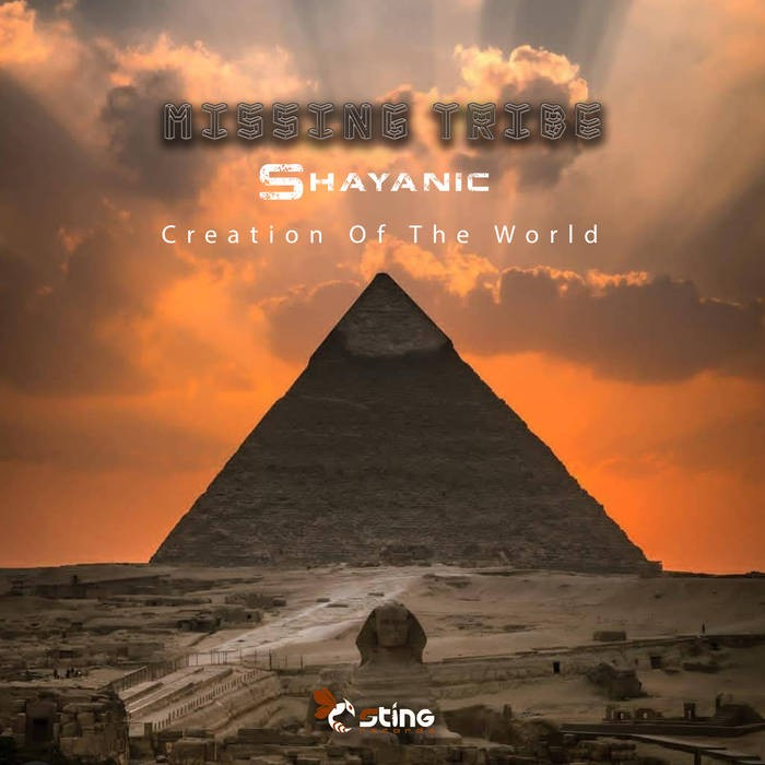 Sting Records - MISSING TRIBE, SHAYANIC - Creation Of The World