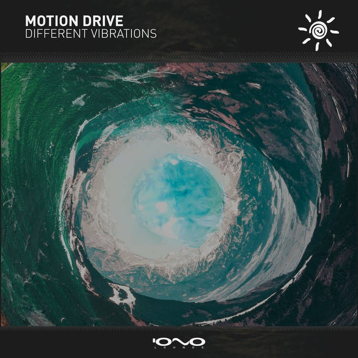 Iono Music - MOTION DRIVE - Different Vibrations