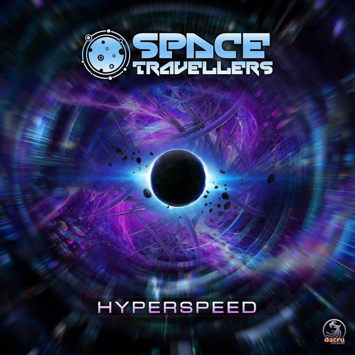Dacru Records - SPACE TRAVELLERS - Hyperspeed