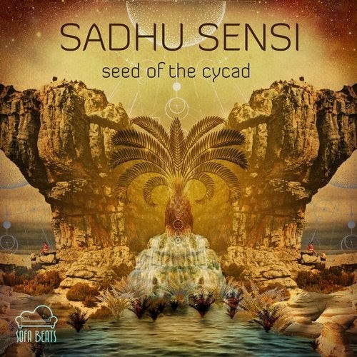 Sofa Beats Records - SADHU SENSI - Seed of the Cycad