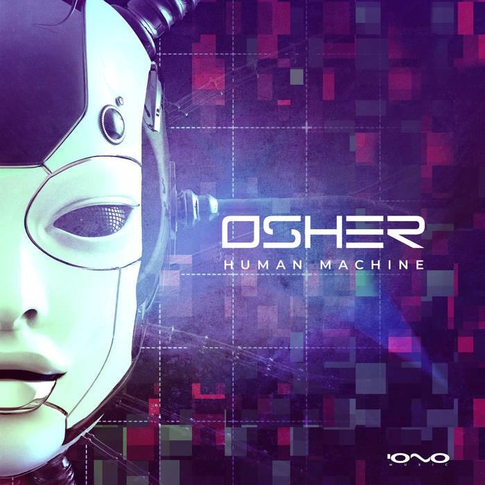 Iono Music - OSHER - Human Machine
