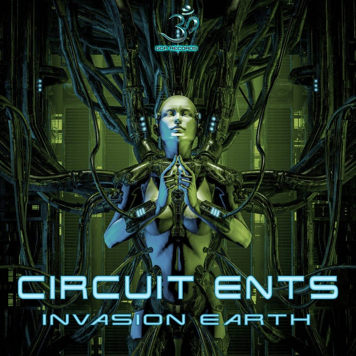 Goa Records - CIRCUITS ENTS - Invasion Earth