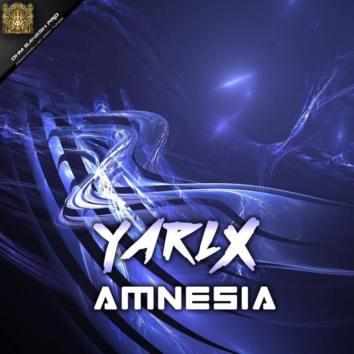 Ohm Ganesh Pro - YARLX - Amnesia