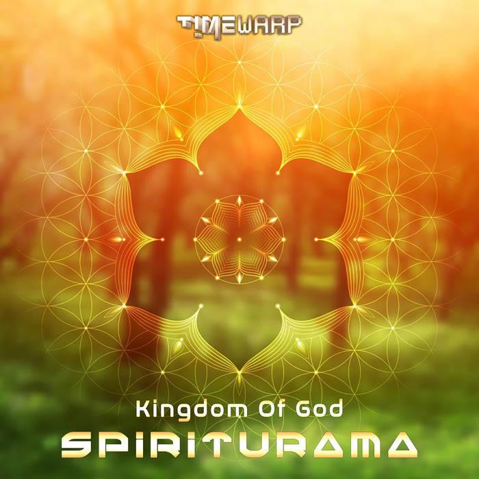 Timewarp Records - SPIRITURAMA - Kingdom Of God