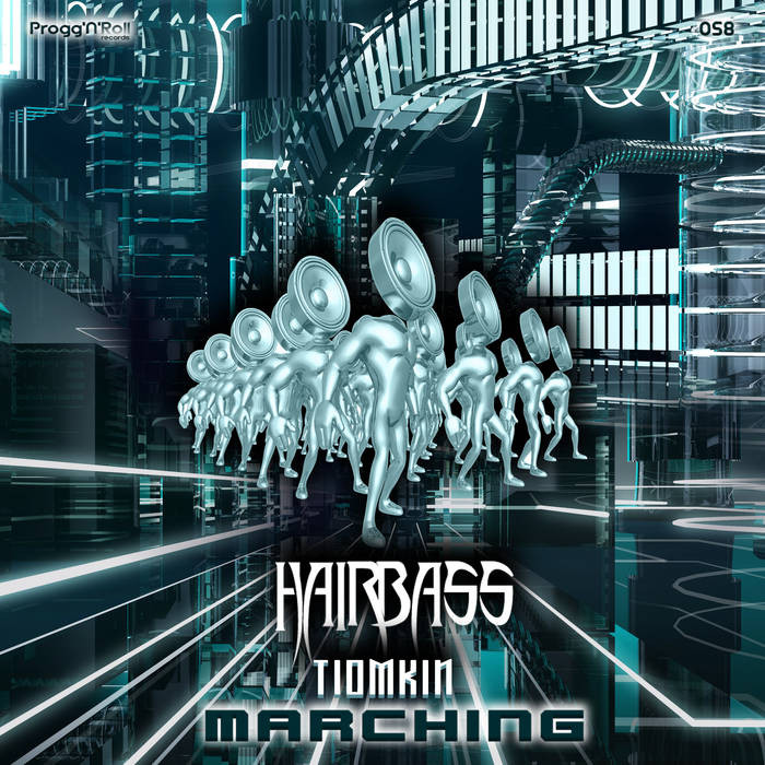 ProggNRoll Records - HAIRBASS, TIOMKIN - Marching