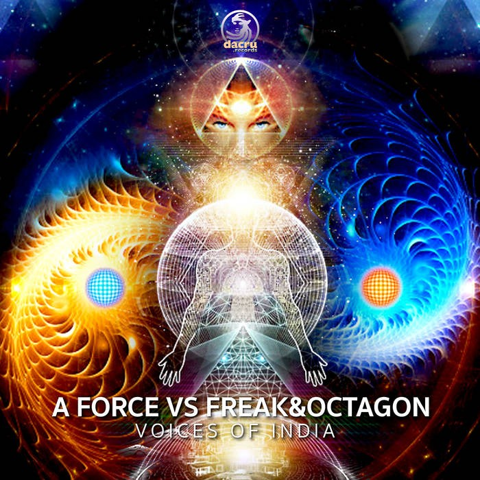 Dacru Records - A FORCE, FREAK, OCTAGON - Voices Of India
