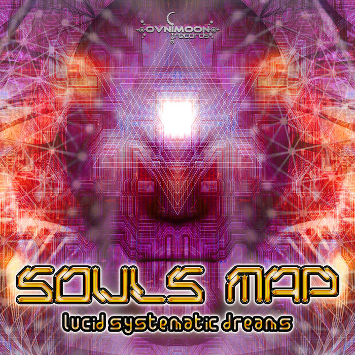 Ovnimoon Records - SOULS MAP - Lucid Systematic Dreams