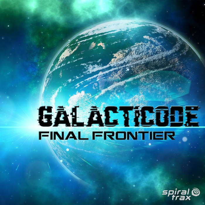 Spiral Trax Records - GALACTICODE - Final Frontier