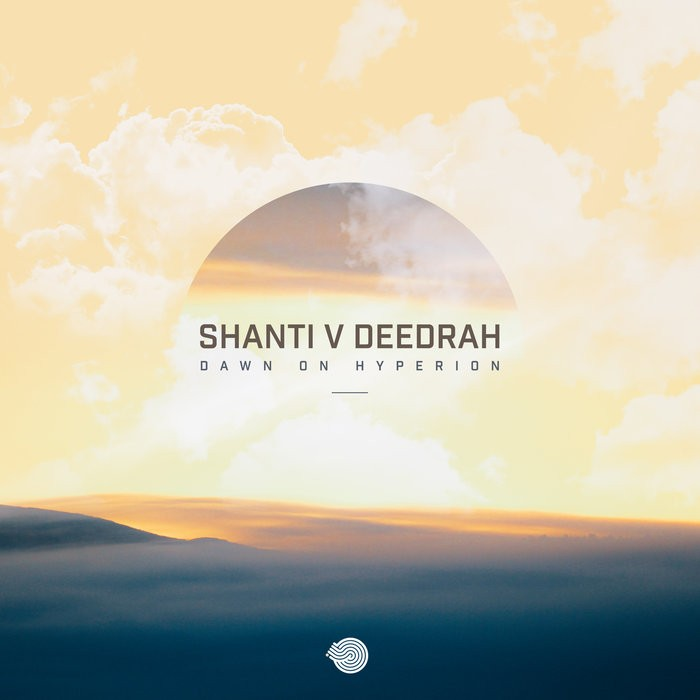 Iboga Records - SHANTI, DEEDRAH - Dawn on Hyperion