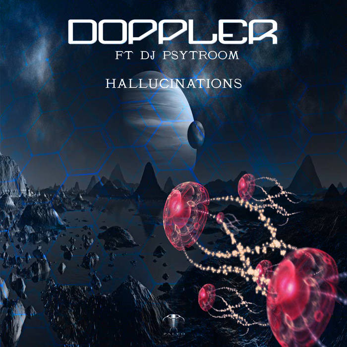 paleo - DOPPLER, DJ PSYTROOM - HALLUCINATIONS