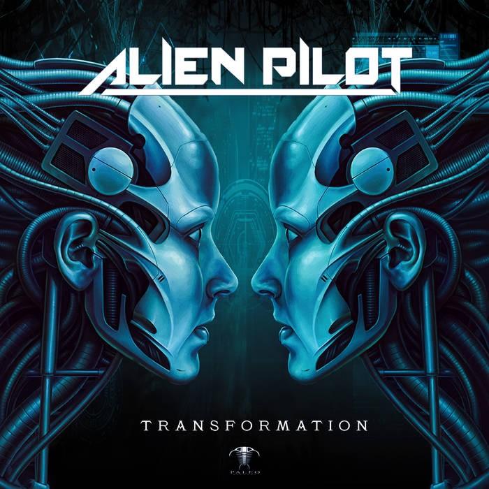 paleo - ALIEN PILOT - TRANSFORMATION