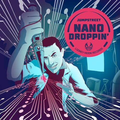 Looney Moon Records - JUMPSTREET - Nanodroppin