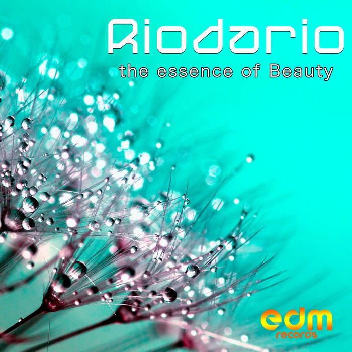 Edm Records - RIODARIO - The Essence Of Beauty