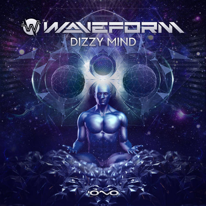 Iono Music - WAVEFORM - Dizzy Mind
