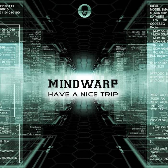 Hi-Trip Records - MINDWARP - Have A NiceTrip