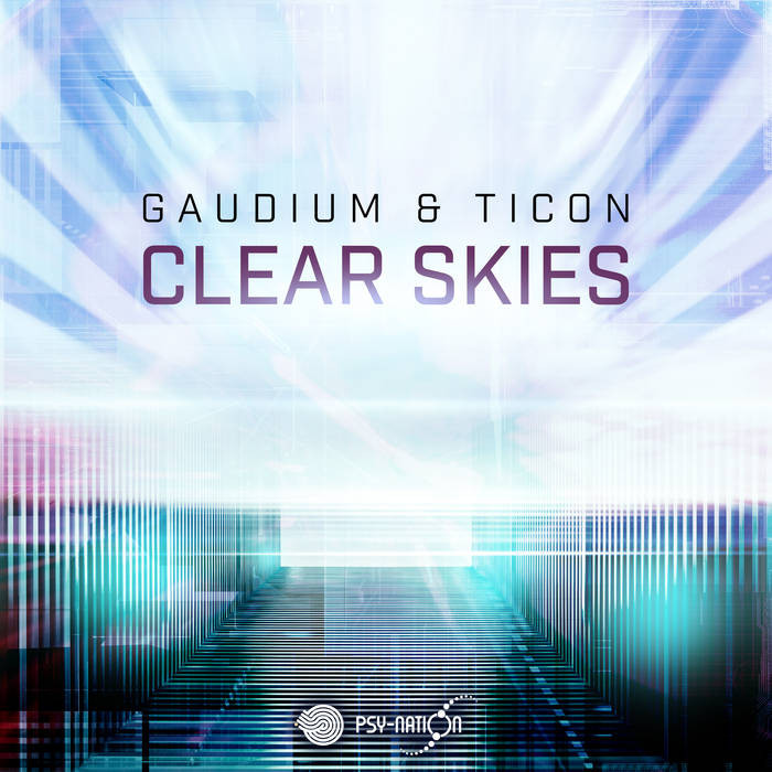 Iboga Records - GAUDIUM, TICON - Clear Skies