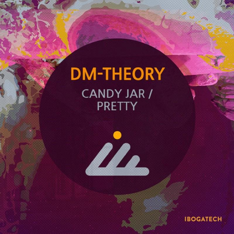 IBOGATECH - DM-THEORY - Candy Jar / Pretty