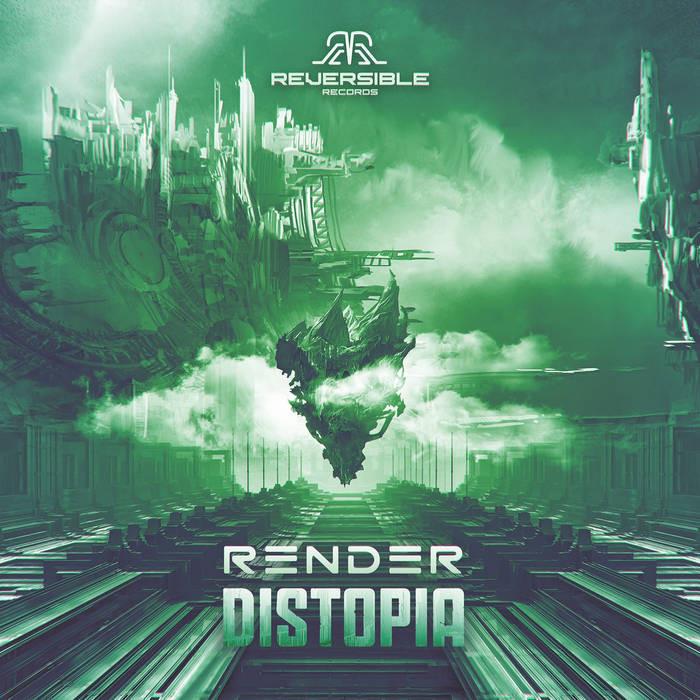 Reversible Records - RENDER - Distopia