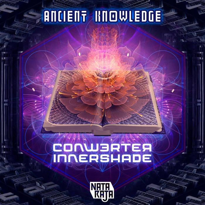 Nataraja Records - CONWERTER, INNER SHADE - Ancient Knowledge