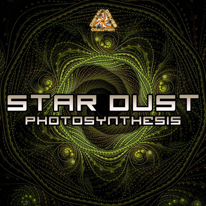 Digital Drugs Coalition - STARDUST - Photosythesis