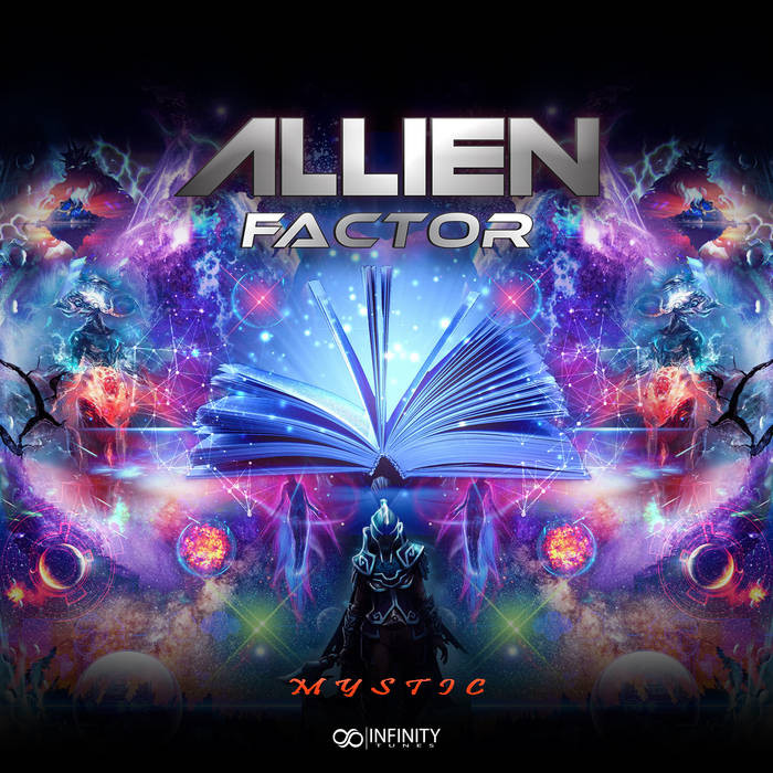 Infinity Tunes Records - ALLIEN FACTOR - Mystic