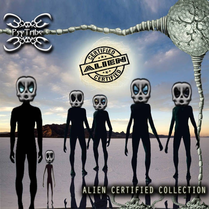 Psytribe Records - .Various - Alien Certified Collection