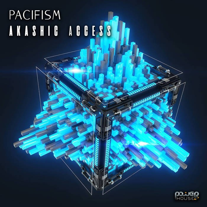 Power House - PACIFISM - Akashic Access