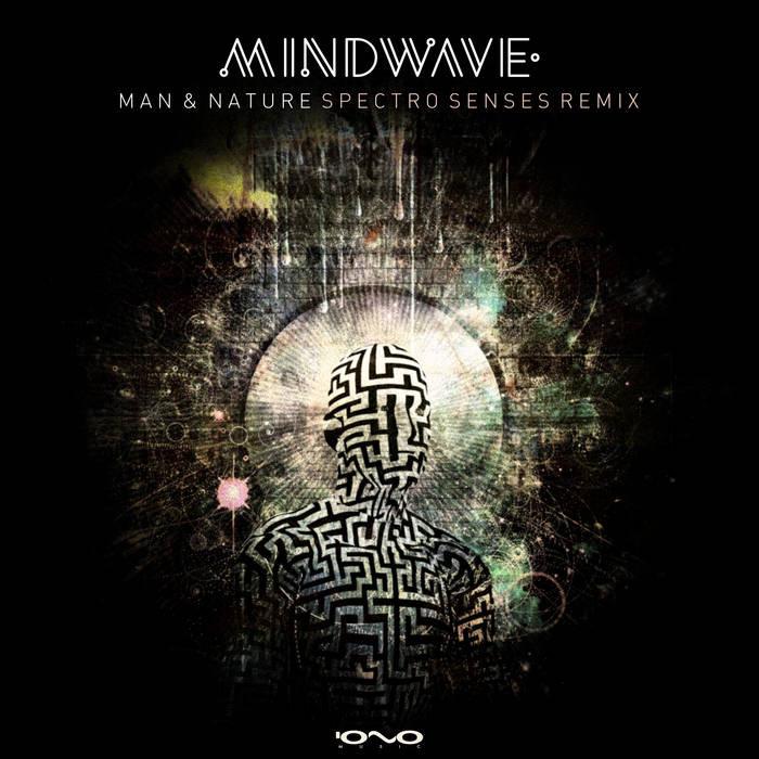 Iono Music - MINDWAVE - Man & Nature