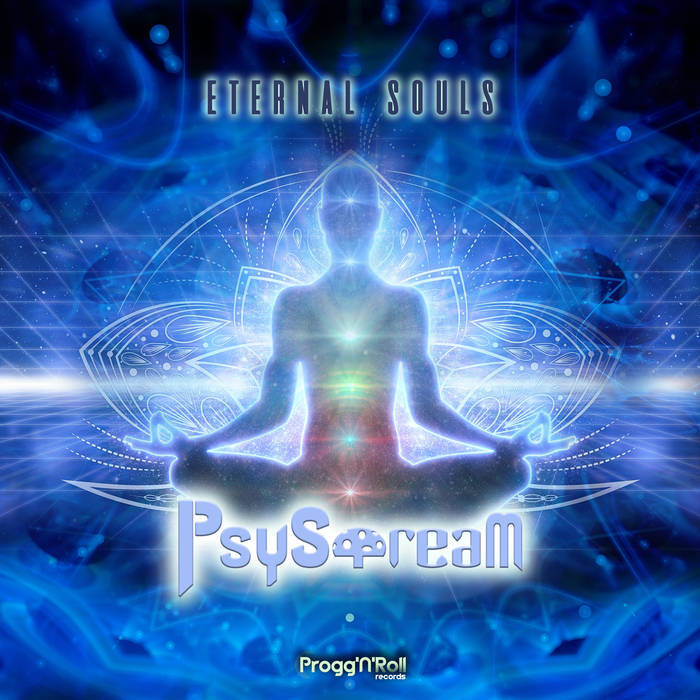 ProggNRoll Records - PSYSTREAM - Eternal Souls