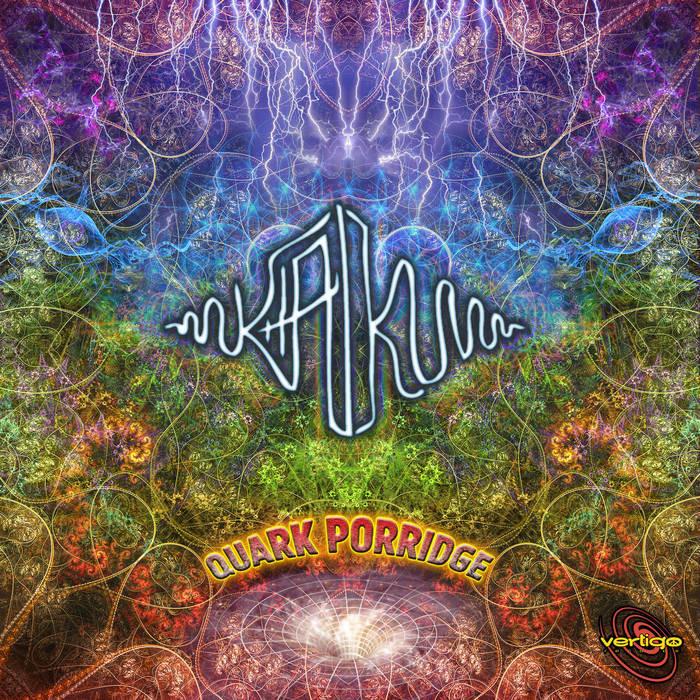 Vertigo Records - KHAIKU - Quark Porridge
