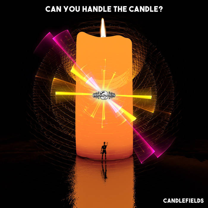 Geomagnetic.tv - CANDLEFIELDS - Can You Handle The Candle