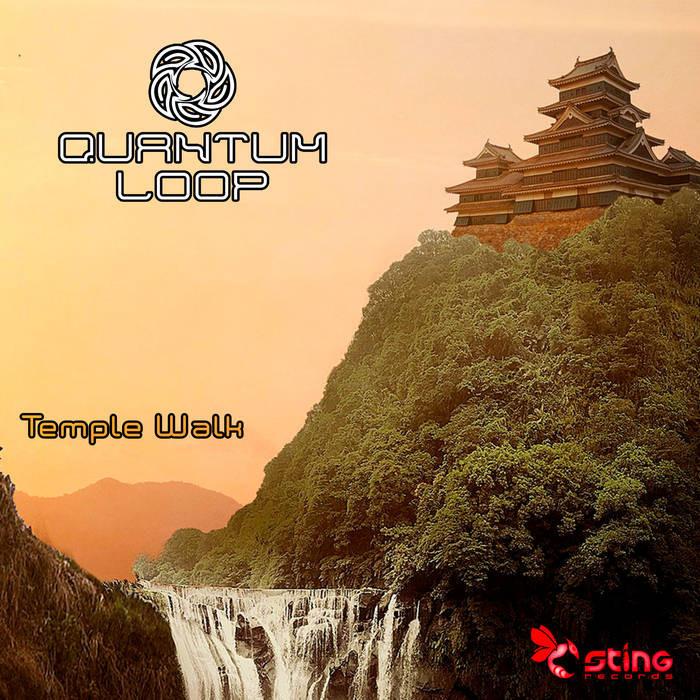 Sting Records - QUANTUM LOOP - Temple Walk