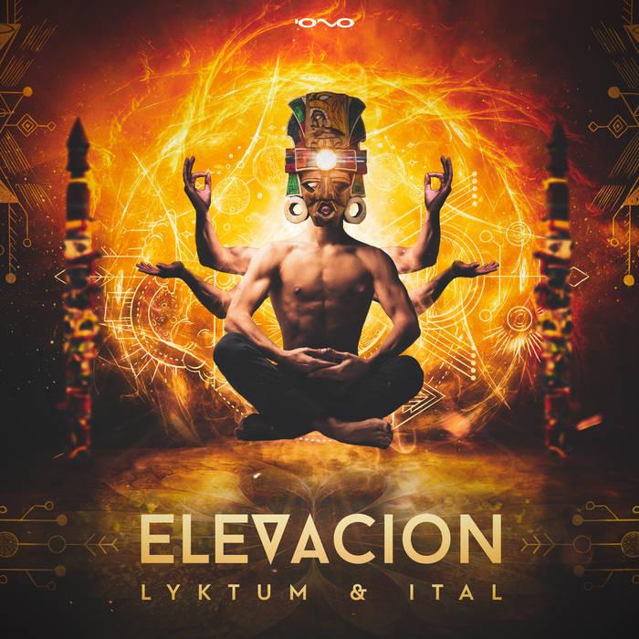 Iono Music - LYKTUM, ITAL - Elevacion