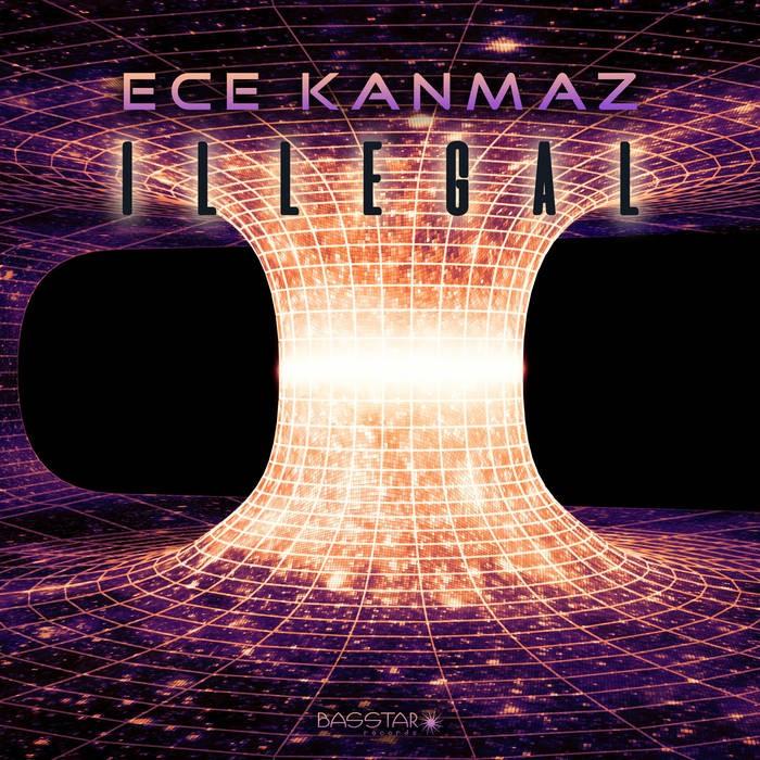 Bass-Star Records - ECE KANMAZ - Illegal