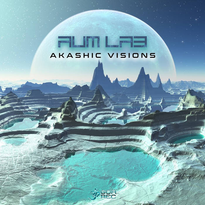 Goa Records - AUM LAB - Akashic Visions