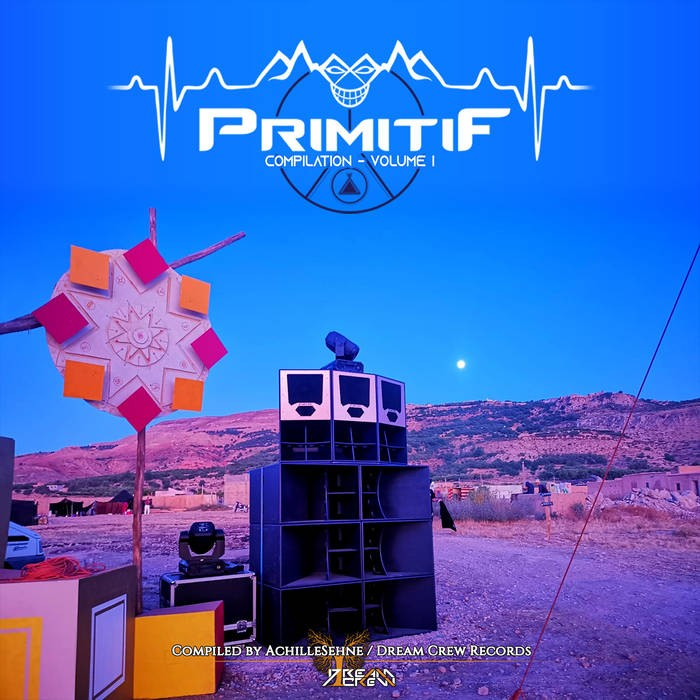 Dream Crew Records - .Various - Primitif Vol.1