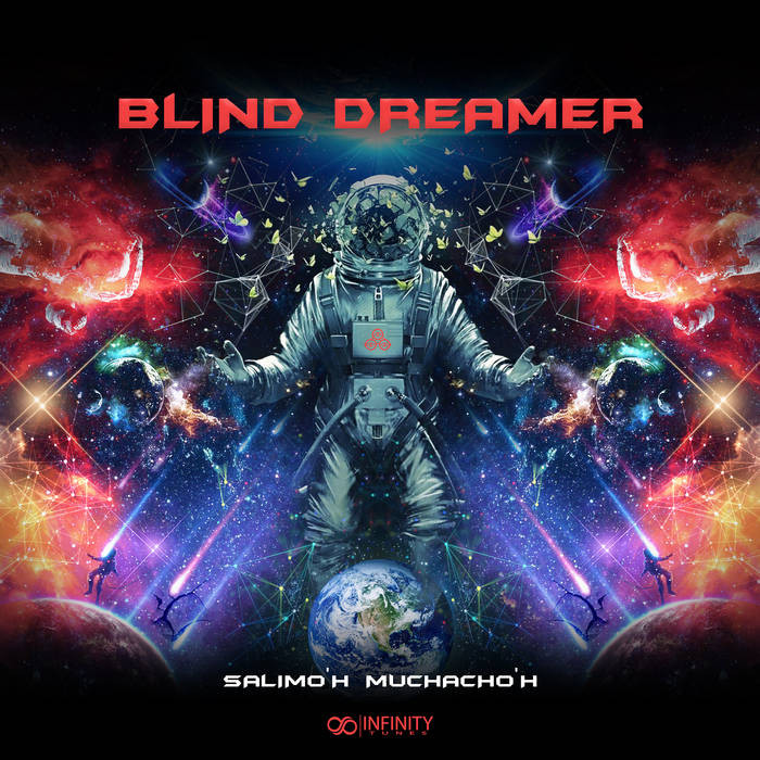Infinity Tunes Records - BLIND DREAMER - Salimo'h Muchacho'h