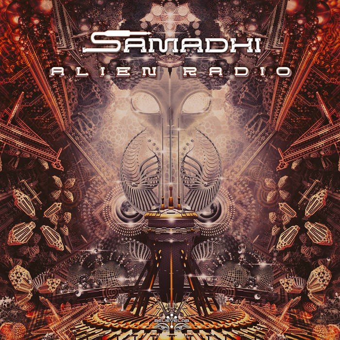 Believe Lab - SAMADHI - Alien Radio