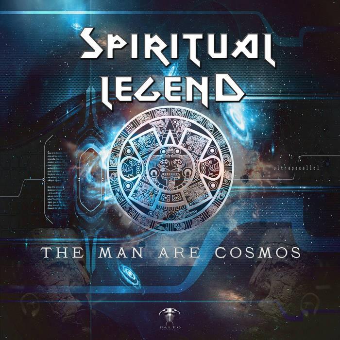 paleo - SPIRITUAL LEGEND - The Man Are Cosmos