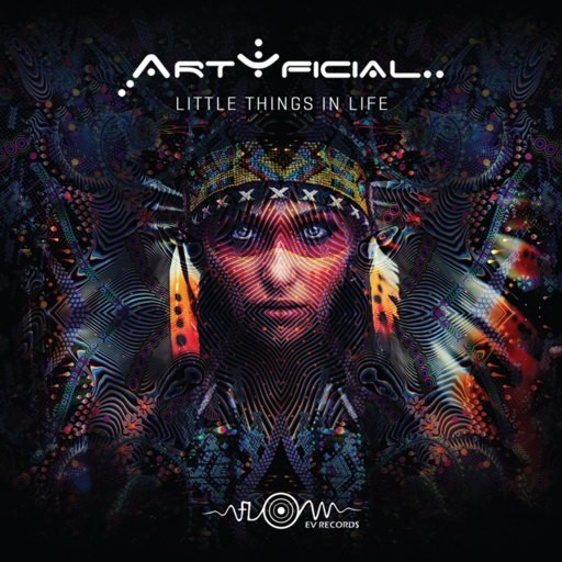 Flow EV Records - ARTYFICIAL - Little Things In Life