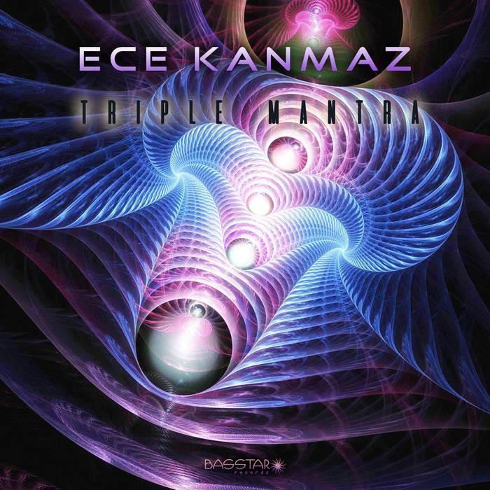 Bass-Star Records - ECE KANMAZ - Triple Mantra