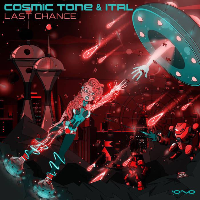Iono Music - COSMIC TONE, ITAL - Last Chance
