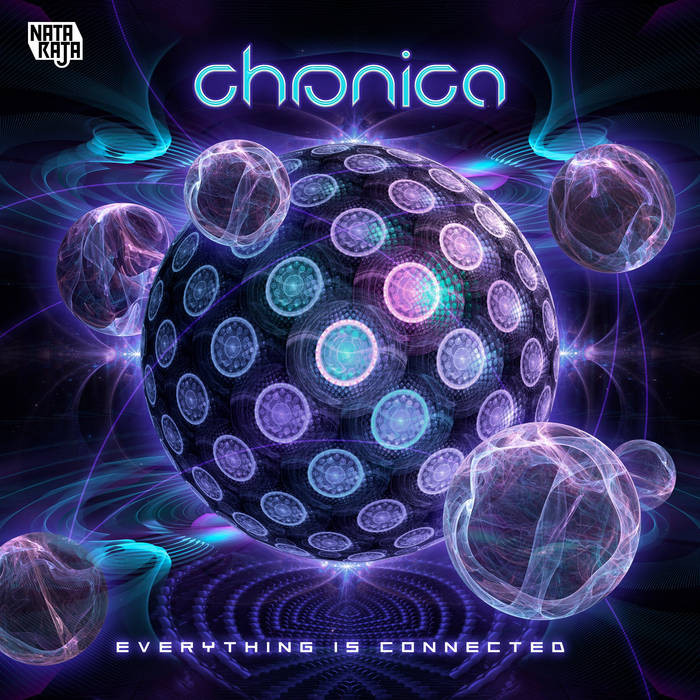 Nataraja Records - CHRONICA - Everything is Connected